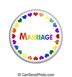 Same-sex Marriage Button, A white button with word Marriage...
