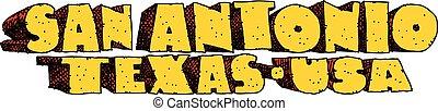 San Antonio, Texas Text - Heavy cartoon text of the name of...