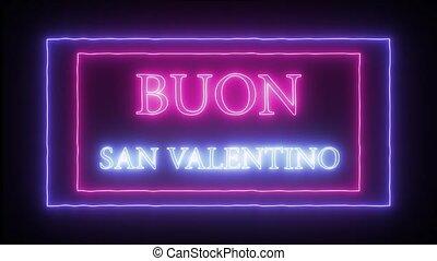 "san, ""buon, néon, valentine, -, valentino"", signe, animation, heureux, jour, italien"