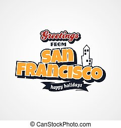 san francisco vacation greetings theme