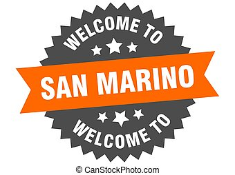 San Marino sign. welcome to San Marino orange sticker