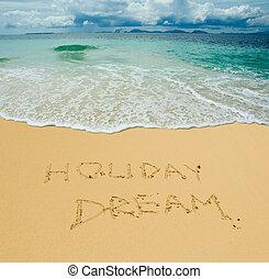 sandstrand, tropische , geschrieben, feiertag, traum, sandig