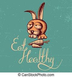 sano, cartel, comer, conejo