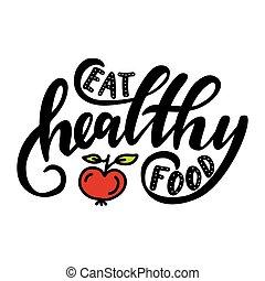 sano, comer, comida.