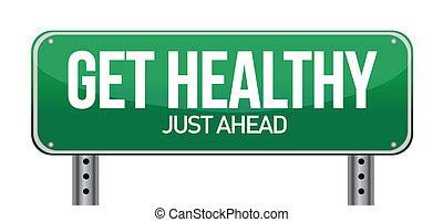 sano, ottenere, verde, segno strada