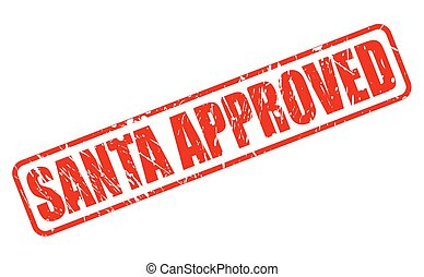 SANTA APPROVED RED STAMP TEXT ON WHITE