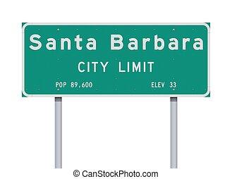 Vector illustration of the Santa Barbara City Limit green road sign