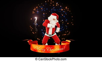 Santa Claus Dance, Merry Christmas ribbon, fireworks