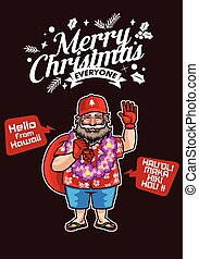 Santa Claus from Hawaii Wishes Merry Christmas and Happy New Year