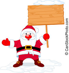 Santa Claus holding board sign