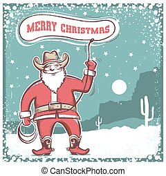 Santa Claus in cowboy boots  twirling a lasso .Merry christmas card.