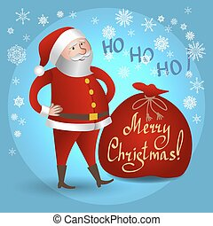 Santa Claus with big bag. Christmas greeting card, background, poster.