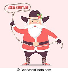 Santa claus with cowboy western hat and boots .Vector christmas card illustration