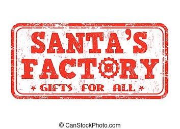 Santa's factory sign or stamp