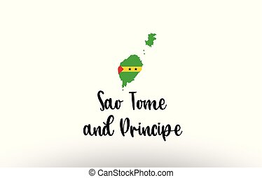 Sao Tome and Principe country big text with flag inside map...
