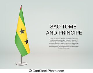 Sao Tome hanging flag on stand. Template for politic conference banner