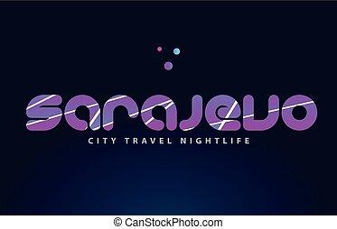 sarajevo european capital word text typography design