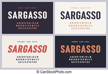 Sargasso bold, semibold, oblique and grunge san serif vector...