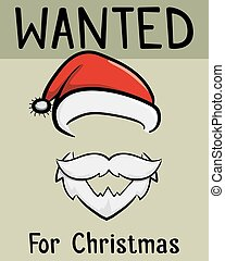 Wanted Christmas poster for Santa Claus, vector illustration
