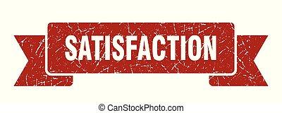 satisfaction grunge ribbon. satisfaction sign. satisfaction ...