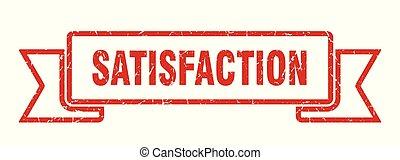 satisfaction grunge ribbon. satisfaction sign. satisfaction...