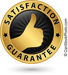 Satisfaction guarantee golden sign, vector illustration