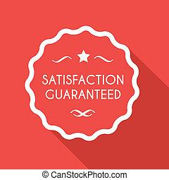 Satisfaction guarantee - Satisfaction guaranted label,flat...