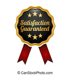 Satisfaction guaranteed medal on white background.