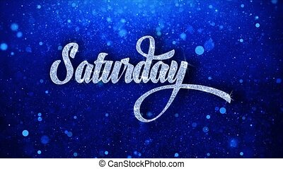 Saturday Blue Text Wishes Particles Greetings, Invitation, ...
