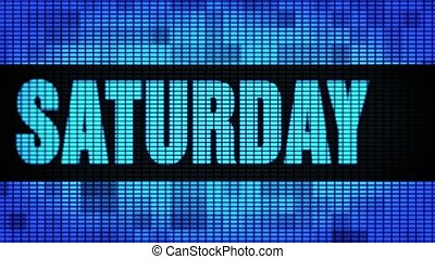 Saturday Front Text Scrolling LED Wall Pannel Display Sign Board