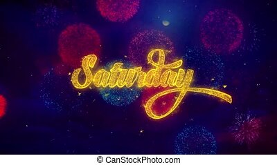 Saturday Greeting Text Sparkle Particles on Colored Fireworks