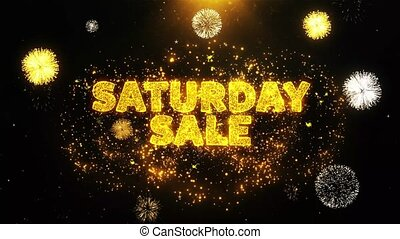 Saturday Sale Text on Firework Display Explosion Particles. Sale, Discount Price, Off Deals, Offer promotion offer percent discount ads 4K Loop Animation.