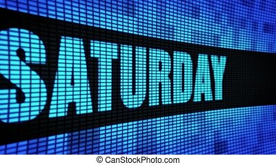 Saturday Side Text Scrolling LED Wall Pannel Display Sign Board