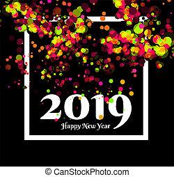 saudação, novo, experiência., 2019, ano, confetti, partido, feliz