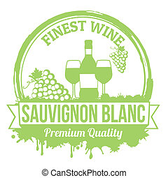 Sauvignon blanc stamp - Sauvignon blanc finest wine grunge...