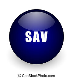 Sav blue glossy ball web icon on white background. Round 3d render button.