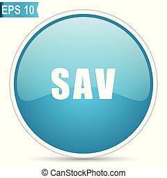 Sav blue glossy round vector icon in eps 10. Editable modern design internet button on white background.