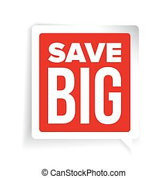 Save Big speech bubble vector