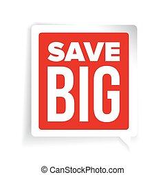 Save Big speech bubble vector
