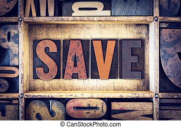 Save Concept Letterpress Type