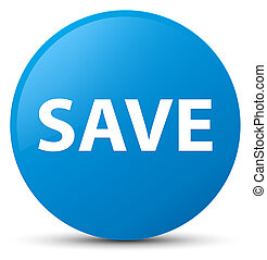 Save cyan blue round button