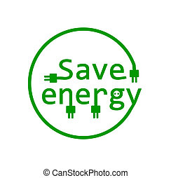 Save energy - vector illustration.