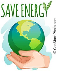 Save energy sign with earth on hand