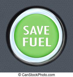 Save Fuel Green Car Start Button Saving Gasoline - A green...