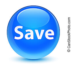 Save glassy cyan blue round button