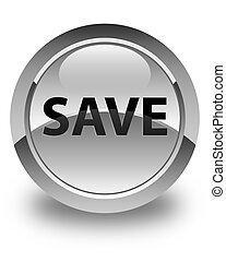 Save glossy white round button