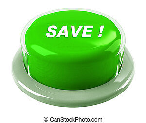 SAVE - GREEN BUTTON - A green button with the word Save! on...