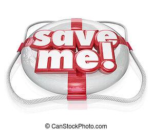 Save Me Life Preserver Words SOS Rescue Help