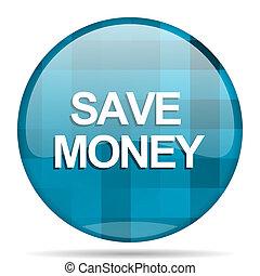 save money blue round modern design internet icon on white background