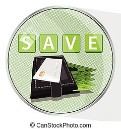 save money button concept. illustration. WALLET WITH